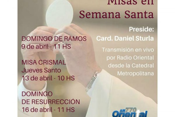 Misas de Semana Santa transmitidas por Radio oriental 770 AM